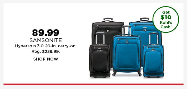 89.99 Samsonite Hyperspin 3.0 20-inch Carry-On. Regularly $239.99. Shop now.