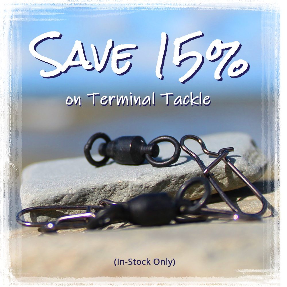 Save 15% on Terminal Tackle