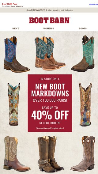 8fb19a77b5f New Boot Markdowns! Up To 40% Off - Boot Barn Email Archive