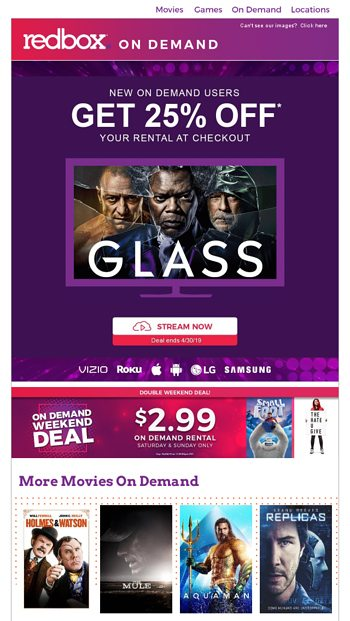 New Users: 25% OFF your On Demand rental! - Redbox Email Archive