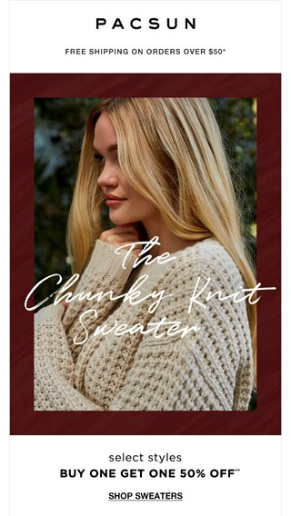 Can\u0027t Do Fall Without Chunky Knit Sweaters! , PacSun Email