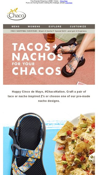 tacos nachos for your chacos chaco email archive