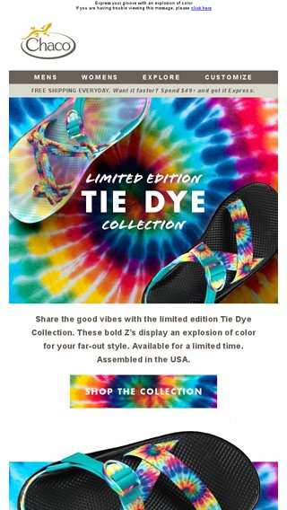47671a49cff New Limited Edition Tie Dye Z s - Chaco Email Archive