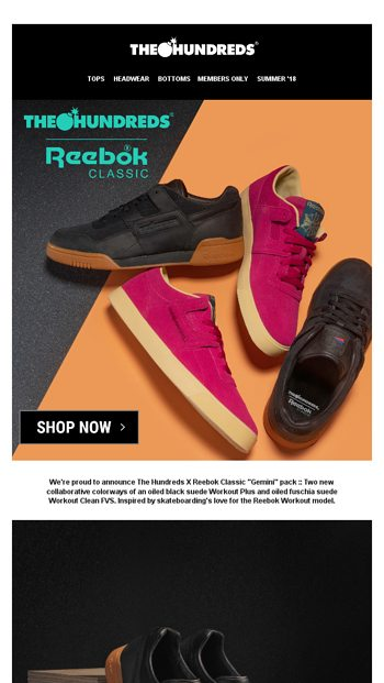 new style 57492 70870 THE HUNDREDS X REEBOK CLASSIC :: AVAILABLE NOW - The Hundreds Email Archive