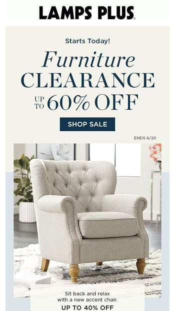 Furniture Clearance Starts Now, Lamps Plus Furniture