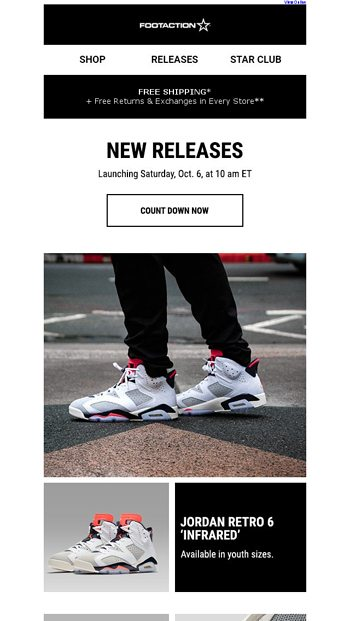 256ef67494 Jordan Retro 6  Infrared  and more – Available Tomorrow! - Footaction Email  Archive