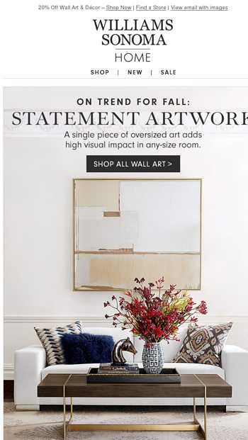On Trend This Fall Statement Art Neutrals Br Williams Sonoma Email Archive