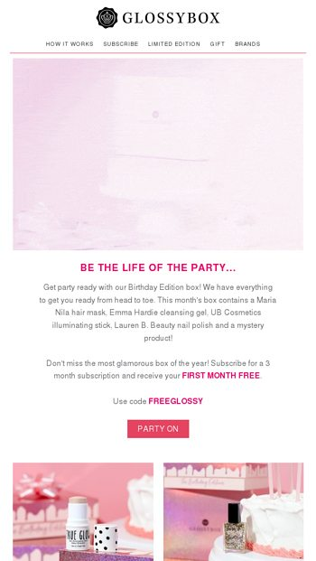 Get Party Ready With Us + 1st Month FREE - GLOSSYBOX Email