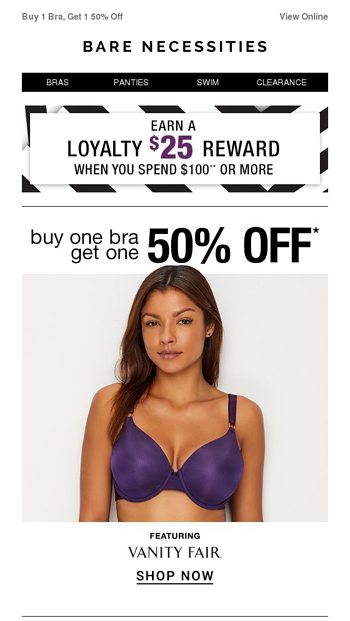 332712390cbbf Buy 1 Bra ✓ Get 1 50% Off ✓ + Earn a  25 Loyalty Reward - Bare Necessities  Email Archive