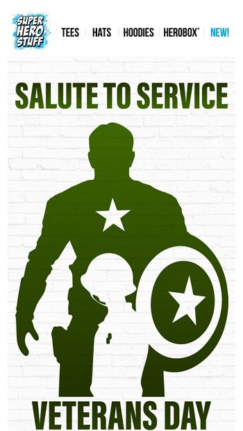 e06542612ab We re celebrating our veterans with 20% off! - SuperHeroStuff.com Email  Archive