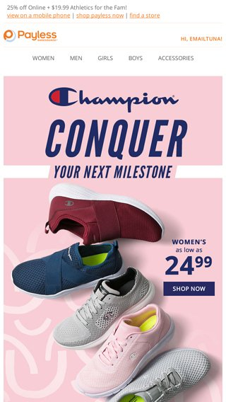 eee73bdbb8cfa  19.99 Champion® Athletics + 25% off Online! - Payless Email Archive