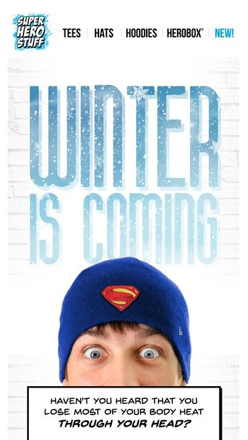 afba3bb26c5 Winter Is Coming. - SuperHeroStuff.com Email Archive