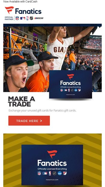 Gift Card Exchange! Trade-In Today! - Fanatics com Email Archive