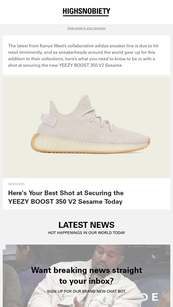 """ed4e2f8601aa3 Your best shot at securing the """"Sesame"""" YEEZY Boost 350. - Highsnobiety  Email Archive"""