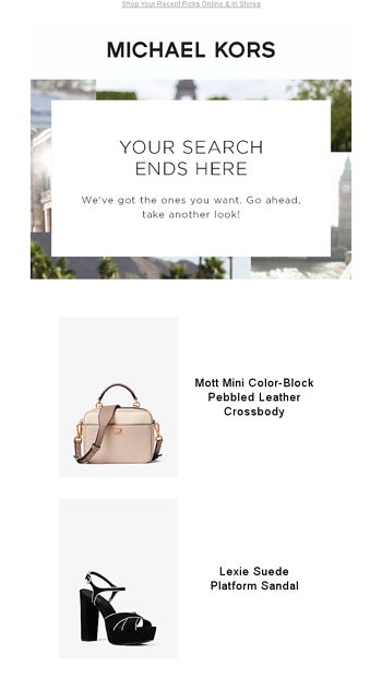 0ac3a6520491 Still Looking? - Michael Kors Email Archive