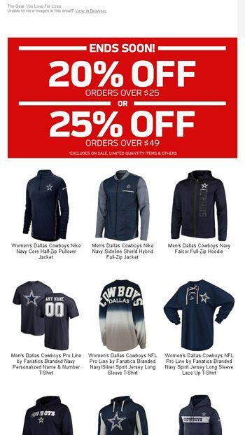 bccdbd0a440 Up to 25% Off Cowboys Gear Is Going Fast! - NFLShop Email Archive