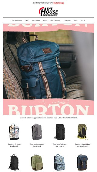 Burton Bags Are Built To Last All Backed By A Lifetime Warranty The House Outdoor Gear Email Archive