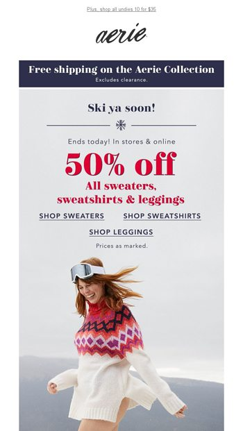 50 Off Sweaters Sweatshirts Leggings Ends Today Aerie Email