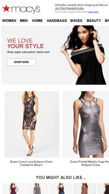 123687ad589ee Avoid FOMO-grab these juniors' styles now! - Macy's Email Archive