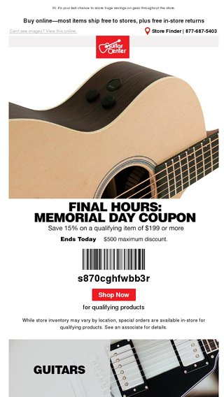 Last chance to use your Memorial Day coupon - Guitar Center