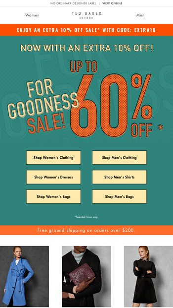 ef3a3f20a50a46 Open for an extra 10% off sale - Ted Baker London Email Archive