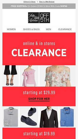 edefcf4a856e9 NEW clearance in EVERY category from $17.99 👍 + SPECIAL DELIVERY: Giuseppe  Zanotti & More! - OFF 5TH Saks Fifth Avenue Email Archive