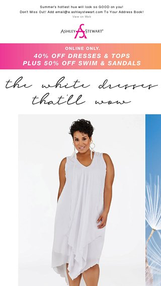 cf3932968a5 WOW ing In White Dresses! - Ashley Stewart Email Archive