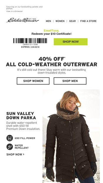 3588c4a7d96a 40 Off All ColdWeather Outerwear. More Eddie Bauer Newsletters