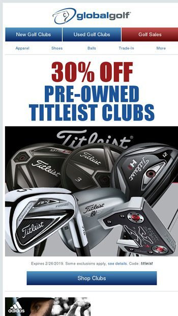 Extra 30% Off Used Titleist Clubs - Coupon Inside - GlobalGolf Email