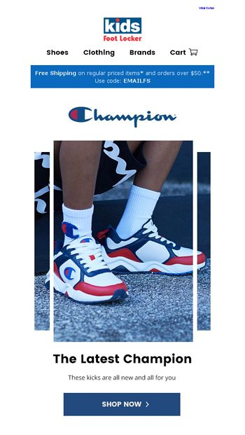 f2442001eb9 All the newest Champion kicks are here! - Kids Foot Locker Email Archive