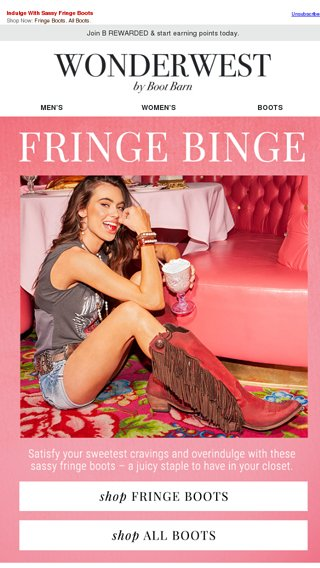 b81f07ce521 We're Going On A Fringe Binge - Boot Barn Email Archive
