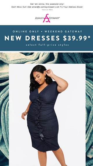 New Dresses Just Arrived Ashley Stewart Email Archive