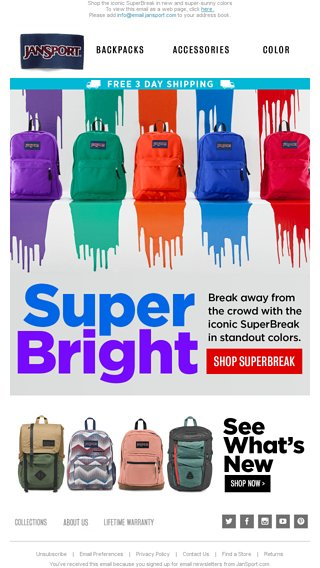 New summer styles are here! - JanSport Email Archive