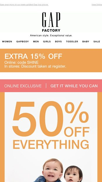 5da0e82d7 40% off absolutely EVERYTHING online   in stores - Gap Factory Email ...