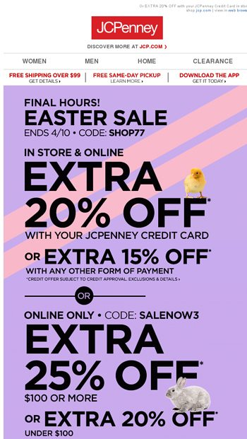 HOP, SHOP & HURRY—EXTRA 25% off online ends soon! - JCPenney Email