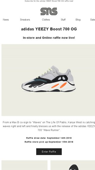 da7c0ffcf20 adidas YEEZY Boost 700 OG raffle is now live! - Sneakersnstuff Email Archive