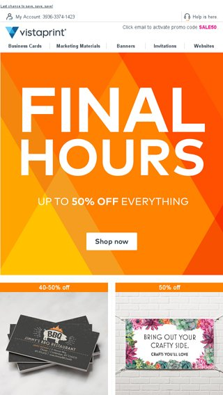 ⌚ FINAL HOURS – Save up to 50% off everything - Vistaprint